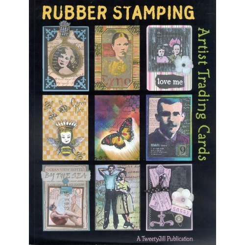 Rubber Stamping Artist Trading Cards, Tweety Jill TJ Designs