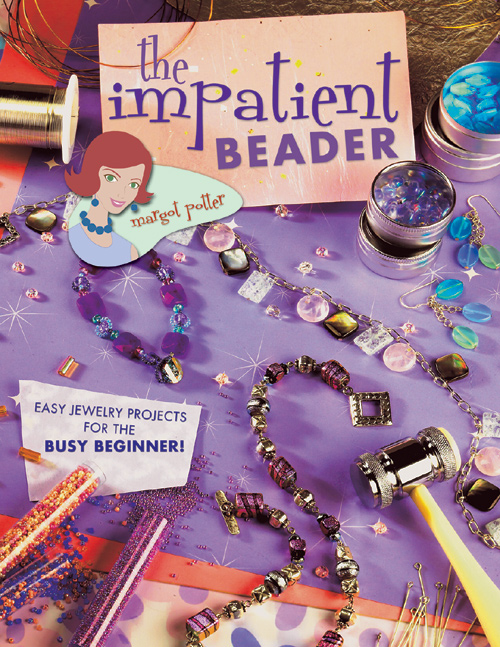 The Impatient Beader by Margot Potter